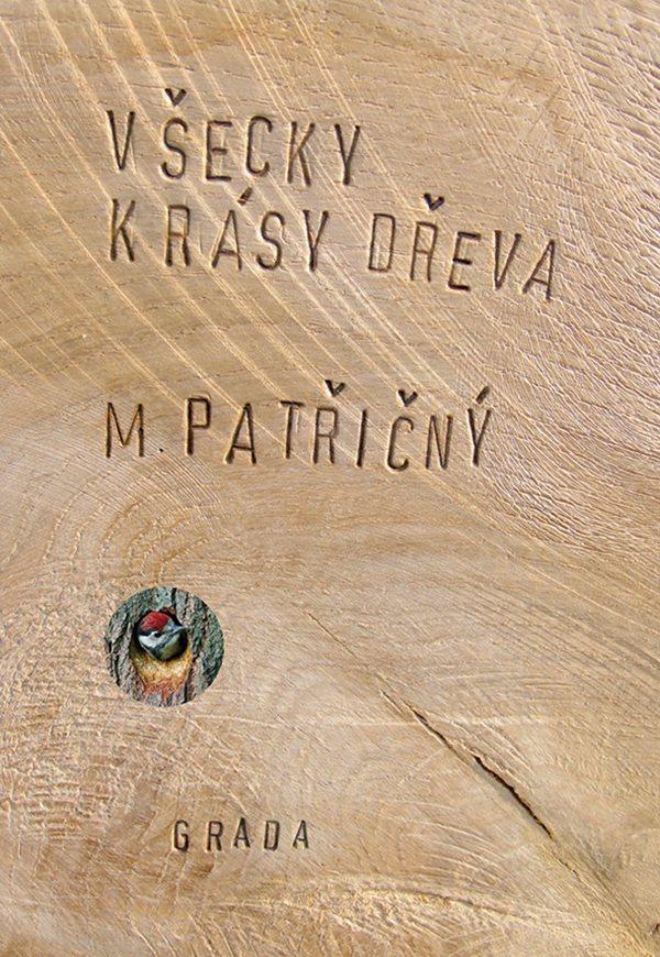 Obal knihy Patřičná Všecky krásy dřeva