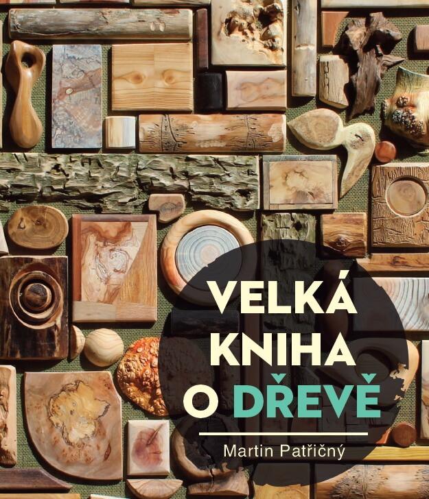 Obal knihy Velká kniha o Dřevě - nové vydání